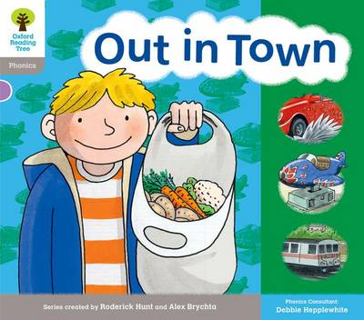 Oxford Reading Tree: Level 1: Floppy's Phonics: Sounds and Letters: Out in Town