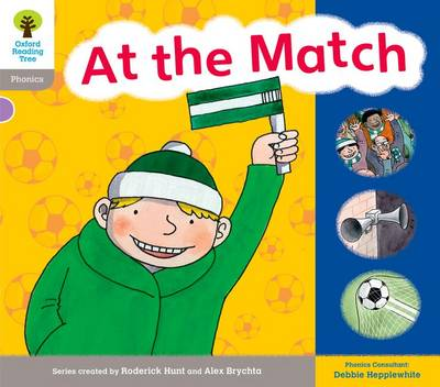 Oxford Reading Tree: Level 1: Floppy's Phonics: Sounds and Letters: At the Match