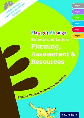 Oxford Reading Tree: Floppy's Phonics: Sounds and Letters: Planning, Assessment & Resources Book & CD