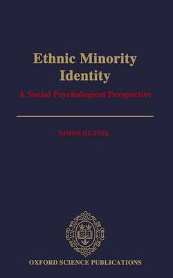 Ethnic Minority Identity: A Social Psychological Perspective