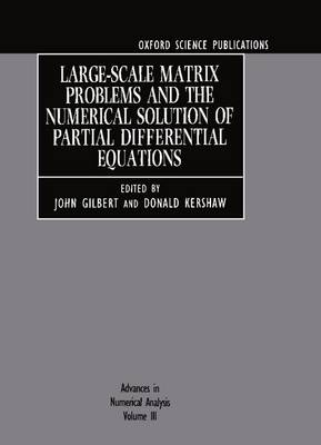 Advances in Numerical Analysis: Volume III: Large-Scale Matrix Problems and the Numerical Solution of Partial Differential Equations