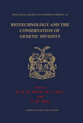 Biotechnology and the Conservation of Genetic Diversity