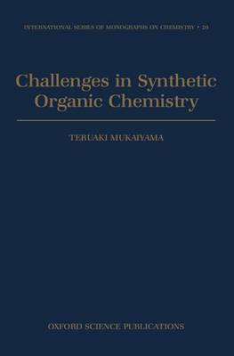 Challenges in Synthetic Organic Chemistry