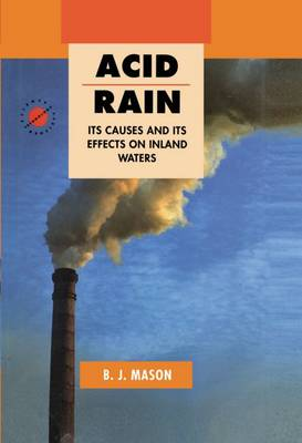 Acid Rain: Its Causes and Its Effects on Inland Waters