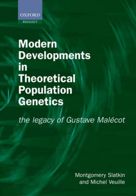 Modern Developments in Theoretical Population Genetics: The Legacy of Gustave Malecot