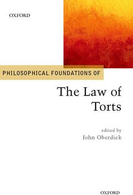 Philosophical Foundations of the Law of Torts