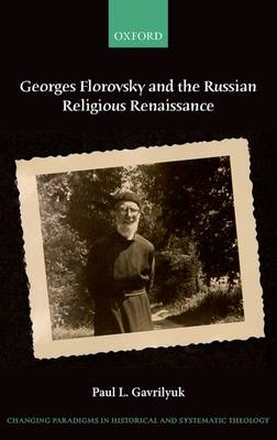 Georges Florovsky and the Russian Religious Renaissance