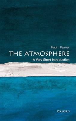 The Atmosphere: A Very Short Introduction
