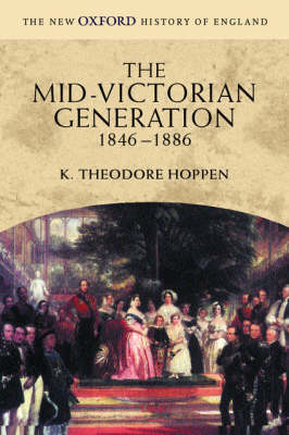 The Mid-Victorian Generation: 1846-1886