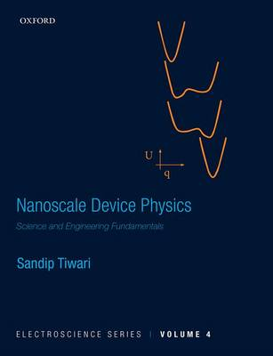 Nanoscale Device Physics: Science and Engineering Fundamentals