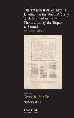 The Transmission of Targum Jonathan in the West: A Study of Italian and Ashkenazi Manuscripts of the Targum to Samuel