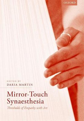 Mirror-Touch Synaesthesia: Thresholds of Empathy with Art