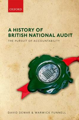 A History of British National Audit:: The Pursuit of Accountability