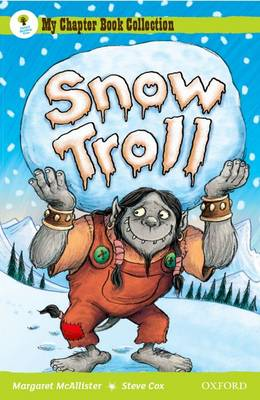 Oxford Reading Tree: All Stars: Pack 1A: Snow Troll