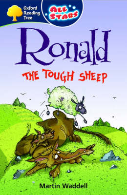 Oxford Reading Tree: All Stars: Pack 3: Ronald the Tough Sheep