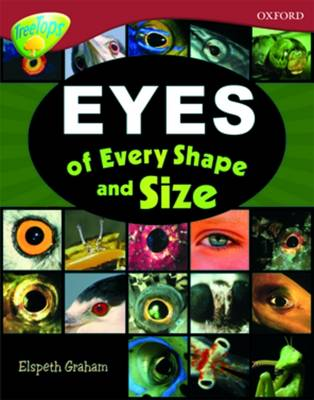 Oxford Reading Tree: Level 15: TreeTops Non-Fiction: Eyes of Every Shape and Size