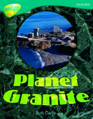 Oxford Reading Tree: Level 16: TreeTops Non-Fiction: Planet Granite