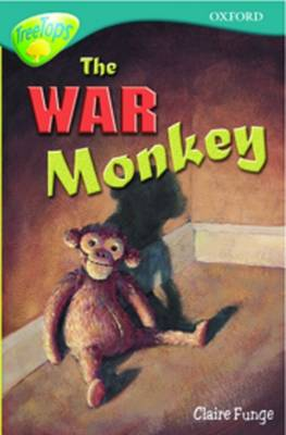 Oxford Reading Tree: Level 16: Treetops: More Stories A: the War Monkey