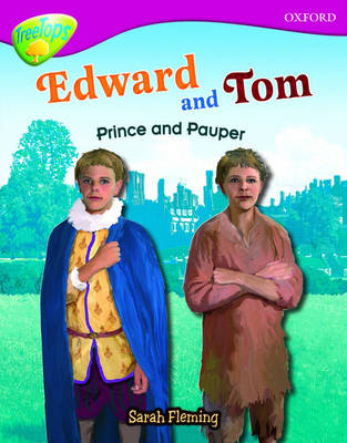 Oxford Reading Tree: Level 10: Treetops Non-Fiction: Edward and Tom: Prince and Pauper