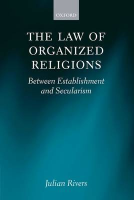 The Law of Organized Religions: Between Establishment and Secularism