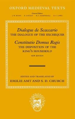 Dialogus de Scaccario, and Constitutio Domus Regis: The Dialogue of the Exchequer, and The Disposition of the Royal Household