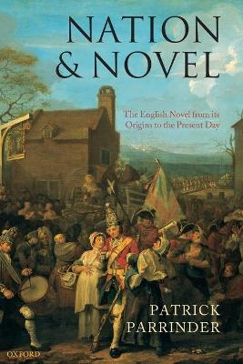 Nation and Novel: The English Novel from its Origins to the Present Day