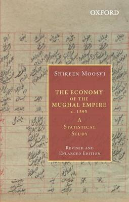 The Economy of the Mughal Empire c. 1595: A Statistical Study
