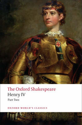 The Henry IV: Part II: The Oxford Shakespeare