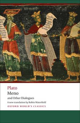 Meno and Other Dialogues: Charmides, Laches, Lysis, Meno