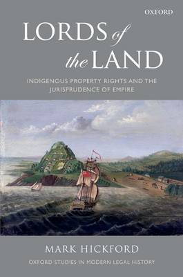 Lords of the Land: Indigenous Property Rights and the Jurisprudence of Empire