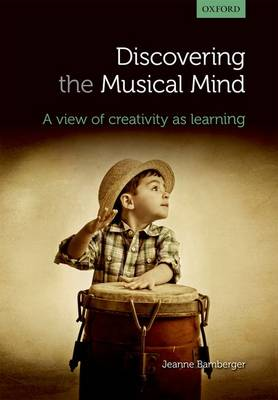 Discovering the musical mind: A view of creativity as learning