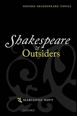 Shakespeare and Outsiders