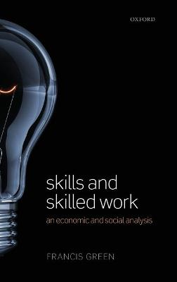 Skills and Skilled Work: An Economic and Social Analysis