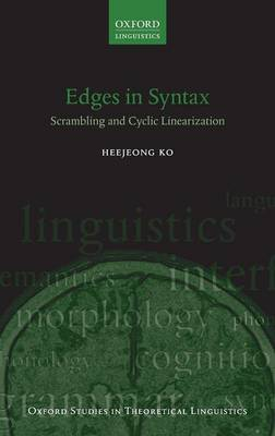 Edges in Syntax: Scrambling and Cyclic Linearization