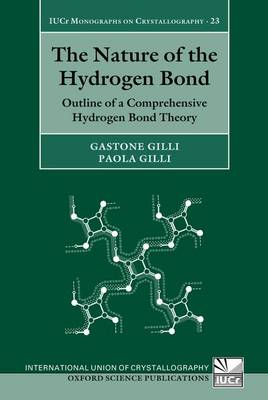 The Nature of the Hydrogen Bond: Outline of a Comprehensive Hydrogen Bond Theory