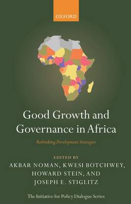 Good Growth and Governance in Africa: Rethinking Development Strategies