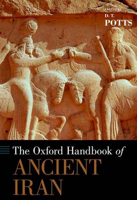 The Oxford Handbook of Ancient Iran