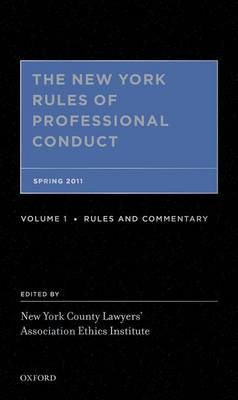 The The New York Rules of Professional Conduct: The New York Rules of Professional Conduct Spring 2011