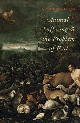 Animal Suffering and the Problem of Evil