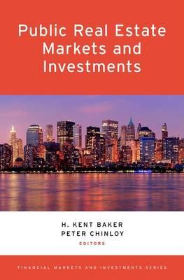 Public Real Estate Markets and Investments