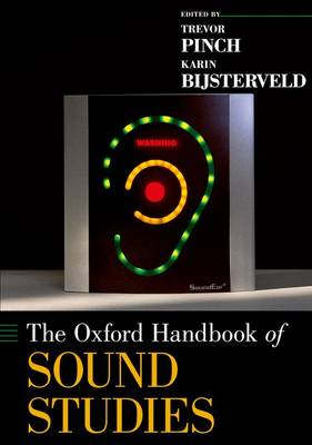 The Oxford Handbook of Sound Studies
