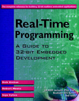 Real-Time Programming: A Guide to 32-bit Embedded Development
