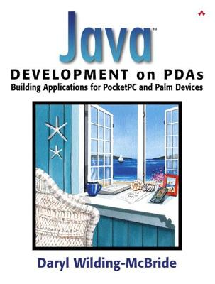 Java (TM) Development on PDAs: Building Applications for Pocket PC and Palm Devices