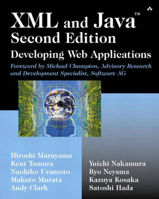 XML and Java?: Developing Web Applications