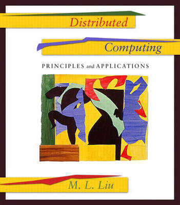 Distributed Computing: Principles and Applications: United States Edition