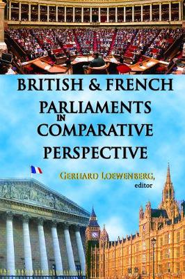British and French Parliaments in Comparative Perspective