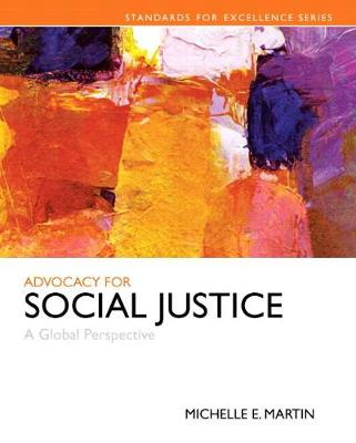 Advocacy for Social Justice: A Global Perspective, Enhanced Pearson eText -- Access Card