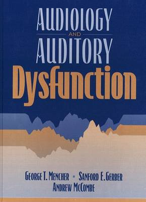Audiology and Auditory Dysfunction