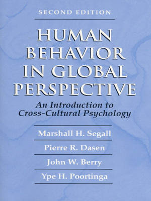 Human Behavior in Global Perspective: An Introduction to Cross Cultural Psychology
