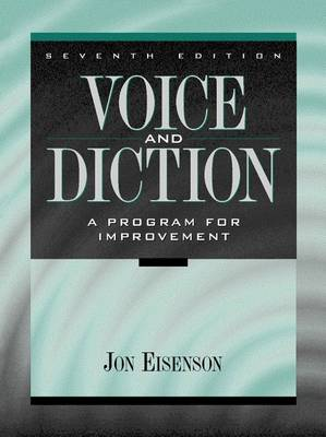 Voice and Diction: A Program for Improvement